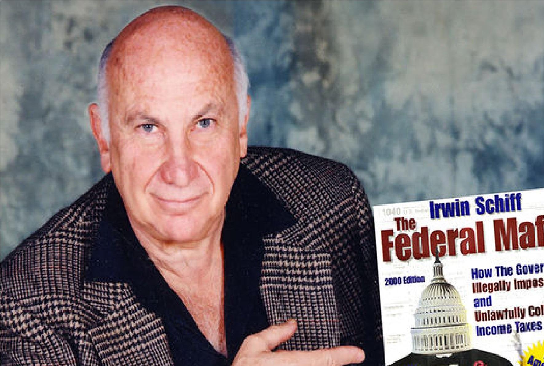 Irwin Schiff: a Triste Luta contra os Impostos | Universidade Libertária